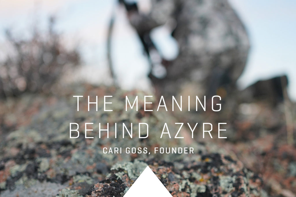 The Meaning Behind Azyre