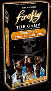 Board Game, Expansion, EXPANSION-SET-BASE-REQUIRED - Firefly: The Game - Pirates and Bounty Hunters Expansion - Conundrum House