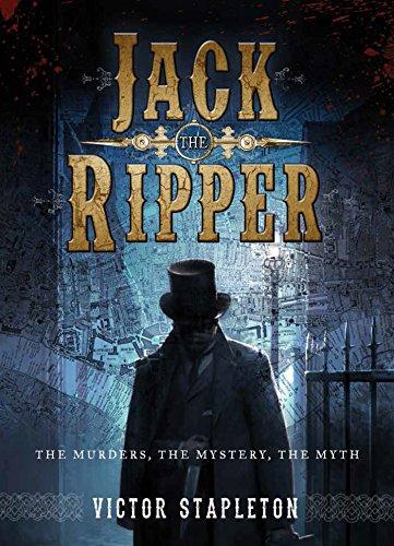 Jack the Ripper: The Murders the Mystery the Myth - Conundrum House
