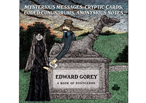 Edward Gorey: Mysterious Messages Book of Postcards - Conundrum House