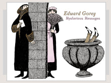 Load image into Gallery viewer, Edward Gorey: Mysterious Messages Boxed Notecards