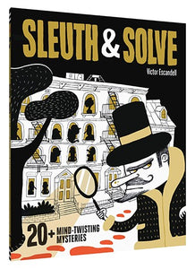 Sleuth & Solve: 20+ Mind-Twisting Mysteries - Conundrum House