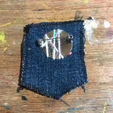 Load image into Gallery viewer, Be You 2 Salvaged Stitches Fabric Brooch