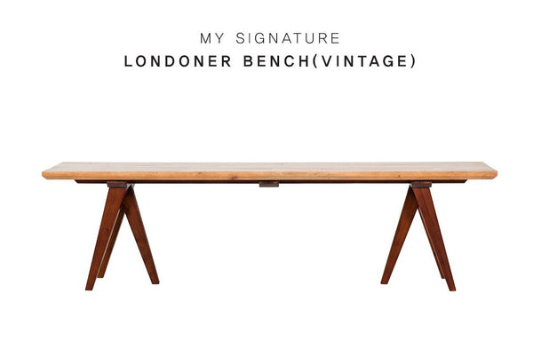 MY SIGNATURE LONDONER Bench (accept pre-order)