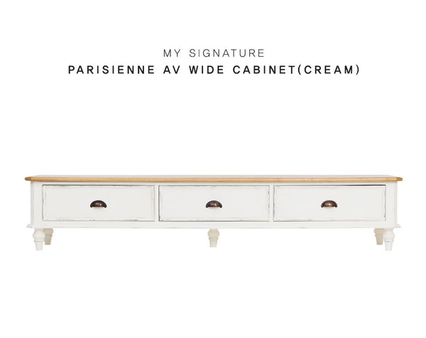 MY SIGNATURE PARISIENNE AV Wide Cabinet Cream (accept pre-order)