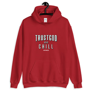 """TrustGod and Chill"" Hoodie (Red)"