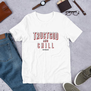 """TrustGod and Chill"" Tee (Classic White)"