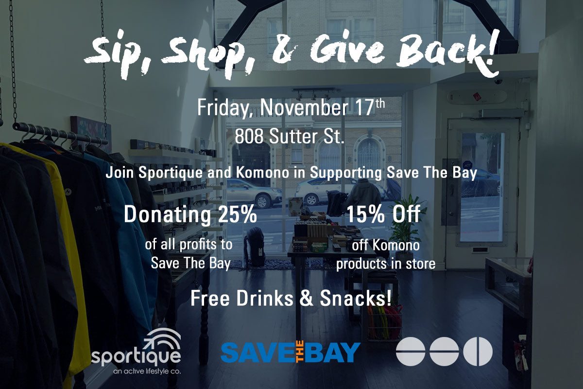 Sip, Shop, & Give Back | Komono + Save the Bay