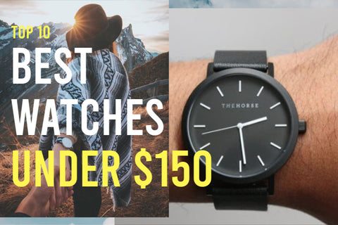 Best Watches Under $150 - Spring Into Action
