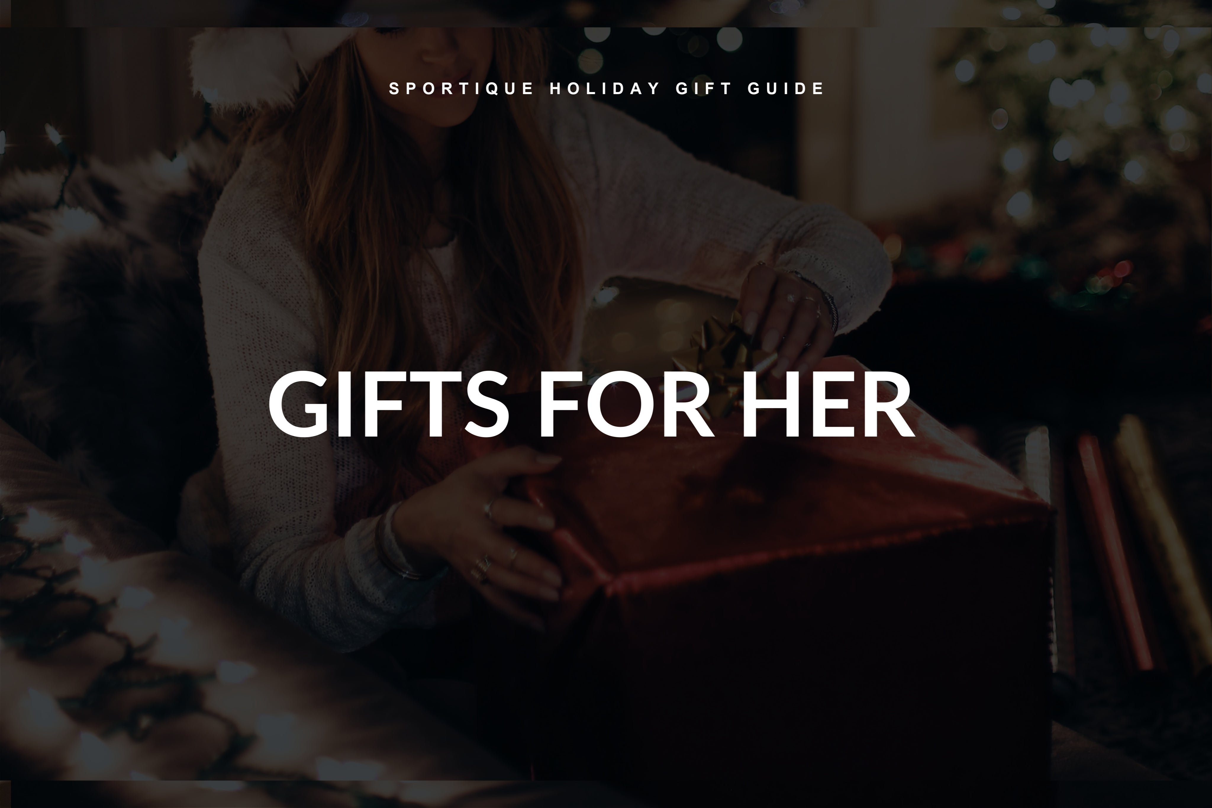 Holiday Gift Guide 2019 | Christmas Gifts for Her