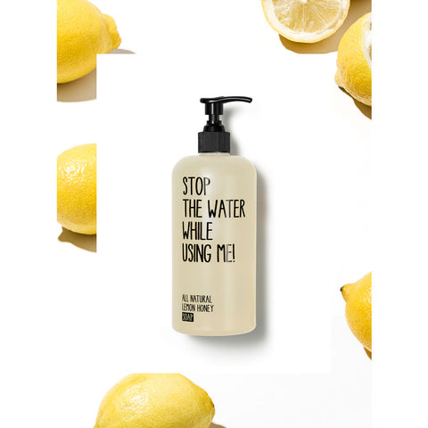 Stop the Water While Using Me! Liquid Hand & Body Soap | Lemon Honey