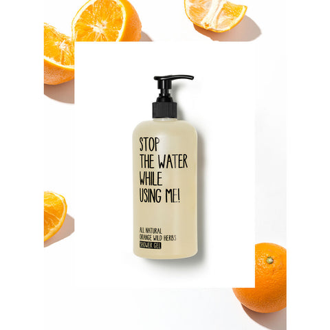 Stop the Water While Using Me! Shower Gel | Orange Wild Herbs