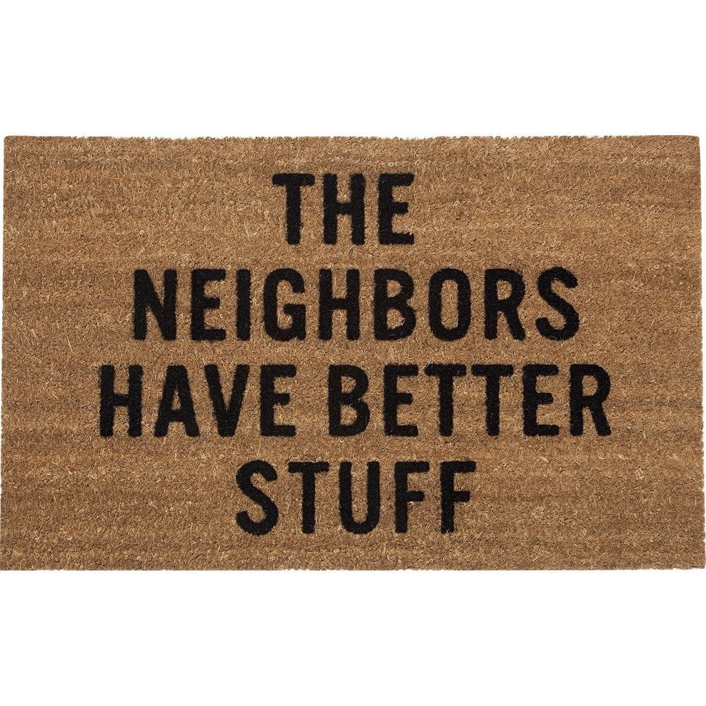 Reed Wilson Design The Neighbors Have Better Stuff Doormat | Flocked Lettering DRMT101