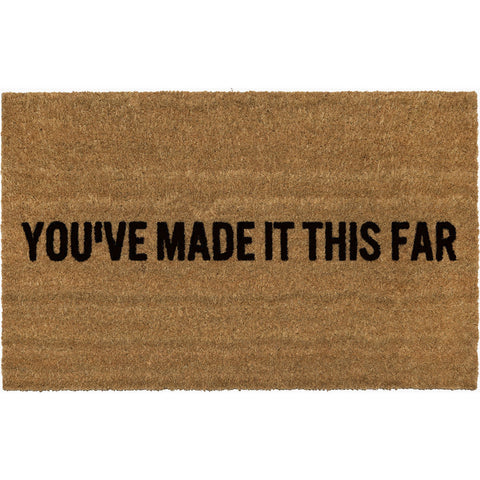 Reed Wilson Design YouÕve Made It This Far Doormat | Flocked Lettering DRMT110