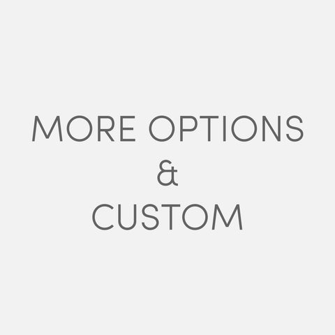More options & custom