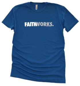 FAITH WORKS. Premium Tee