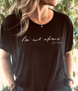 Be Not Afraid Women's Flowy Box Tee
