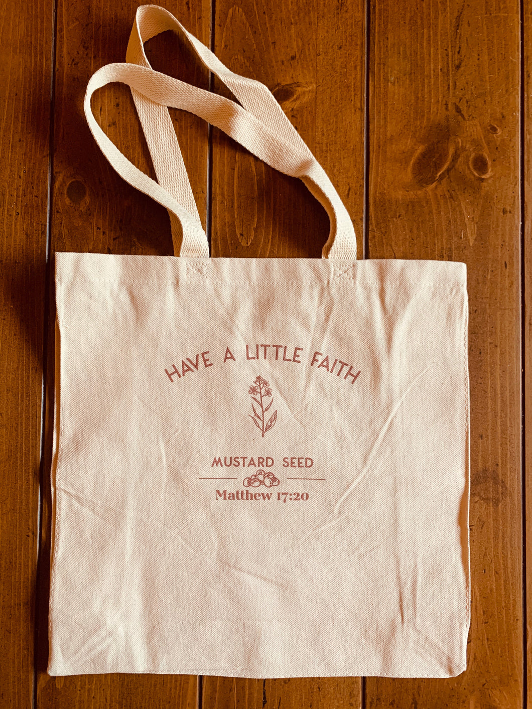 Have a Little Faith Tote Bag