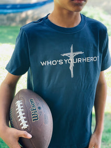 Who's Your Hero - Jesus Premium Youth Tee