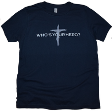 Load image into Gallery viewer, Who's Your Hero - Jesus Premium Youth Tee