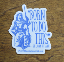 "Load image into Gallery viewer, Saint Joan of Arc 3"" Premium Sticker"