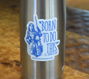 "Saint Joan of Arc 3"" Premium Sticker"
