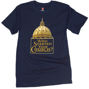 Who Started Your Church Premium Tee