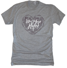 Load image into Gallery viewer, Who's Your Hero? - Heart Premium Tee