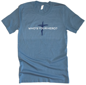 Who's Your Hero? Premium Tee