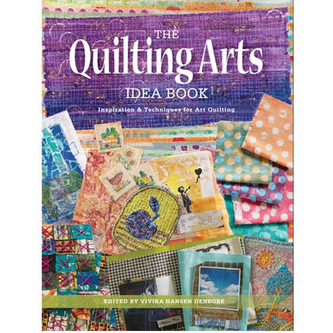 The Quilting Arts Idea Book