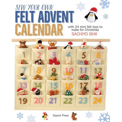 Sew Your Own Felt Advent Calendar by Sachiyo Ishii