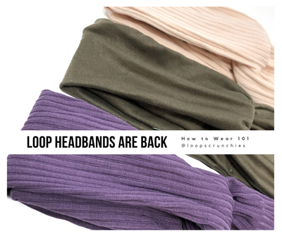 LOOP Headbands Are Back: How to Wear 101