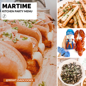 What Dad Cooks: Maritime Kitchen Party