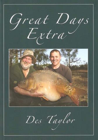 Des Taylor Fishing Adventure Book - Great Days Extra Carp - Paperback