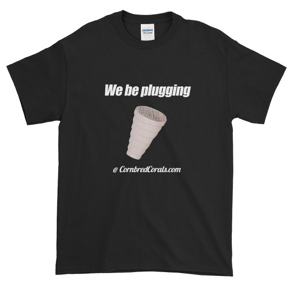 "Cornbred ""We be plugging"" Short sleeve t-shirt"