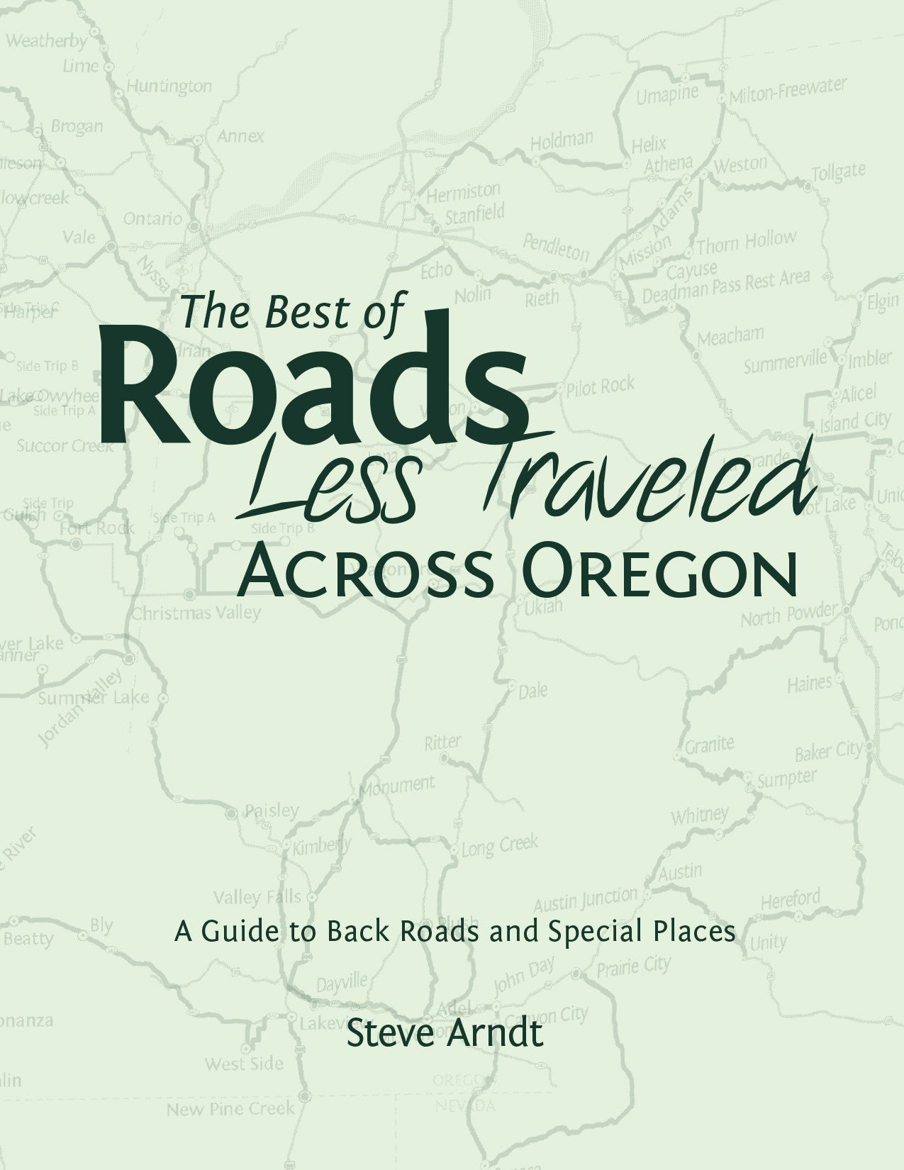 The Best of Roads Less Traveled Across Oregon