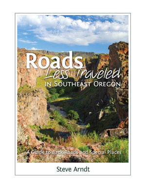 Roads Less Traveled in Southeast Oregon