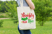 Naughty Is The New Nice - Tote Bag