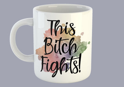 This Bitch Fights! - Mug