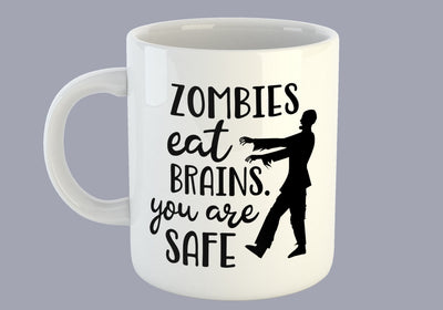 Zombies Eat Brains - You Are Safe - Mug