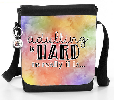 Adulting Is Hard. No Really It Is - Reporter Bag