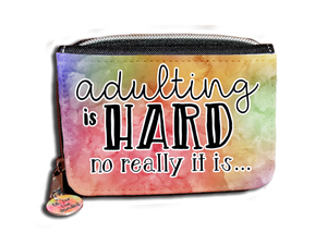 Adulting Is Hard. No Really It Is - Purse