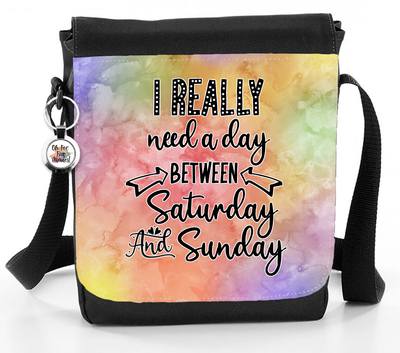 I Really Need A Day Between Saturday And Sunday - Reporter Bag