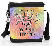 Create The Life You Want To Wake Up To - Bag