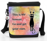 This Is MY Human. Go And Get Your Own - Reporter Bag