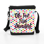 Oh For Five Minutes! (Candy Style) - Bag