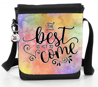 The Best Is Yet To Come - Reporter Bag