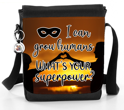 I Can Grow Humans, What's Your Superpower? - Reporter Bag
