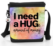 I need a HUGe amount of money - Reporter Bag