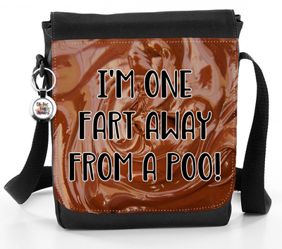 I'm One Fart Away From A Poo - Reporter Bag
